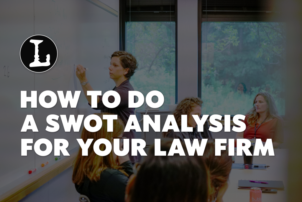 SWOT Analysis For Law Firms | Conroy Creative Counsel